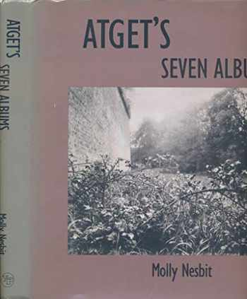 9780300035803-0300035802-Atget's Seven Albums (Yale Publications in the History of Art)