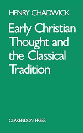 9780198266730-0198266731-Early Christian Thought and the Classical Tradition (Academic Paperback)