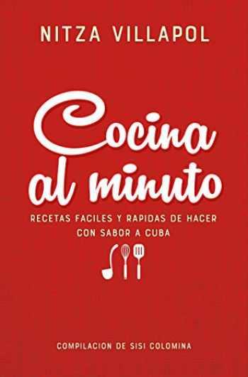 9781949061697-1949061698-Nitza Villapol. Cocina al minuto / Easy, Fast Recipes with a Cuban Flair (Spanish Edition)