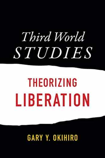 9780822362319-0822362317-Third World Studies: Theorizing Liberation