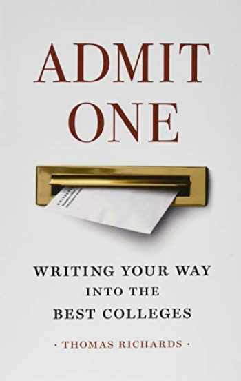 9781421428642-1421428644-Admit One: Writing Your Way into the Best Colleges