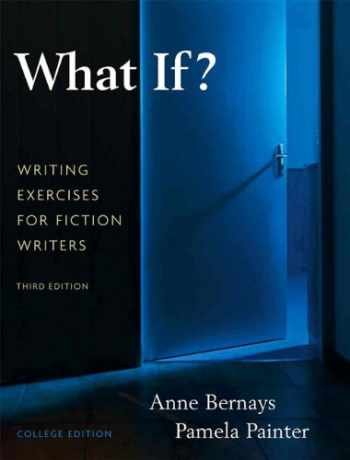 9780205616886-0205616887-What If? Writing Exercises for Fiction Writers (3rd Edition)