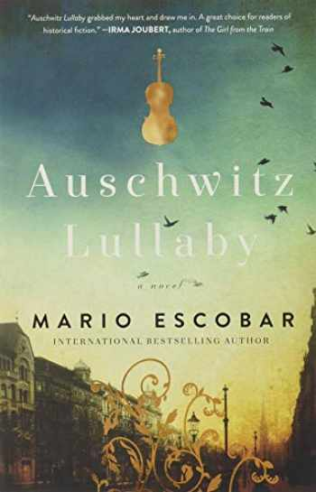 9780785219958-0785219951-Auschwitz Lullaby: A Novel