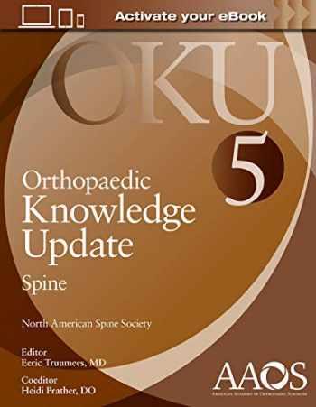 9781975117320-1975117328-Orthopaedic Knowledge Update: Spine 5: Print + Ebook (AAOS - American Academy of Orthopaedic Surgeons)