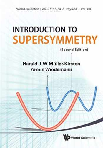9789814293426-9814293423-INTRODUCTION TO SUPERSYMMETRY (2ND EDITION) (World Scientific Lecture Notes in Physics)