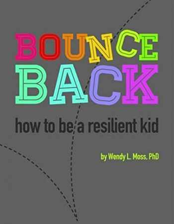 9781433819216-143381921X-Bounce Back: How to Be a Resilient Kid