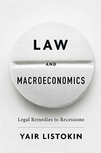 9780674976054-0674976053-Law and Macroeconomics: Legal Remedies to Recessions