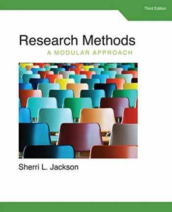 9781285750491-1285750497-Research Methods: A Modular Approach