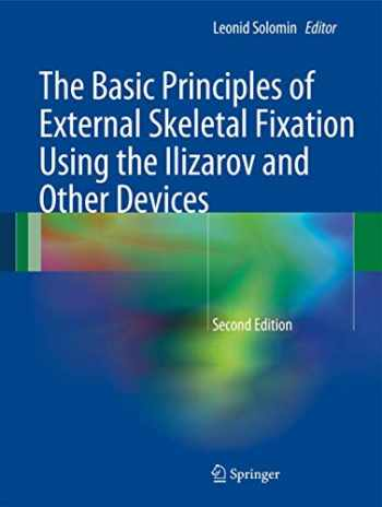 9788847026186-8847026180-The Basic Principles of External Skeletal Fixation Using the Ilizarov and Other Devices