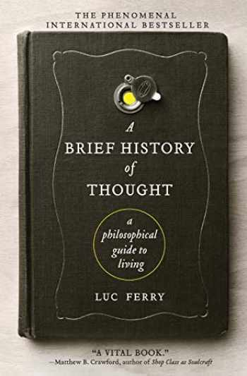 9780062074249-0062074245-A Brief History of Thought: A Philosophical Guide to Living (Learning to Live)