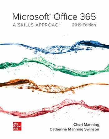 9781260708882-1260708888-Looseleaf for Microsoft Office 365: A Skills Approach, 2019 Edition