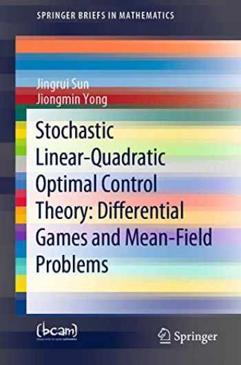 9783030483050-3030483053-Stochastic Linear-Quadratic Optimal Control Theory: Differential Games and Mean-Field Problems (SpringerBriefs in Mathematics)