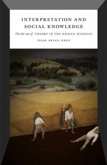 9780226706740-0226706745-Interpretation and Social Knowledge: On the Use of Theory in the Human Sciences