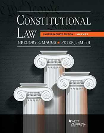 9781683288978-1683288971-Constitutional Law: Undergraduate Edition, Volume 1 (Higher Education Coursebook)