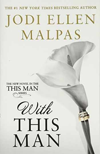 9781538745199-1538745194-With This Man (A This Man Novel) (This Man, 4)