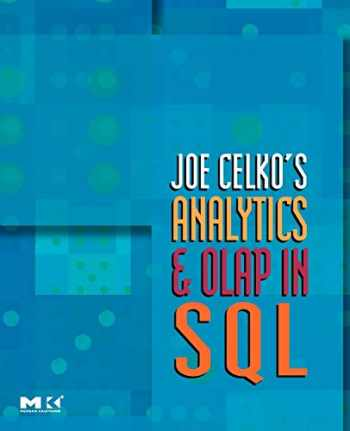 9780123695123-0123695120-Joe Celko's Analytics and OLAP in SQL (The Morgan Kaufmann Series in Data Management Systems)