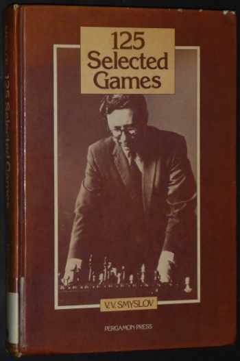 9780080269122-0080269125-125 Selected Games (Pergamon Russian Chess Series)