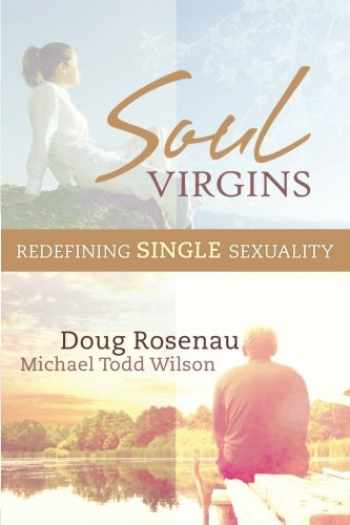 9780985810719-0985810718-Soul Virgins: Redefining Single Sexuality