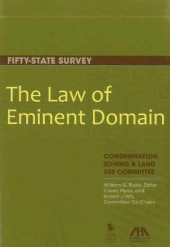 9781614386063-1614386064-The Law of Eminent Domain: Fifty-State Survey