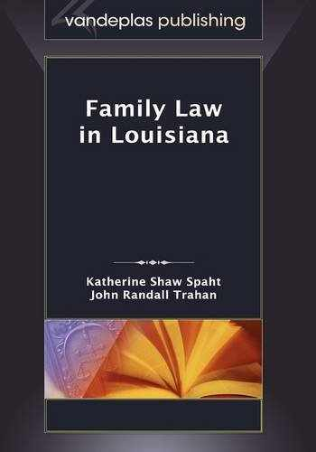9781600420733-1600420737-Family Law in Louisiana, First Edition 2009