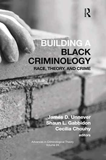 9780367504915-036750491X-Building a Black Criminology, Volume 24 (Advances in Criminological Theory)