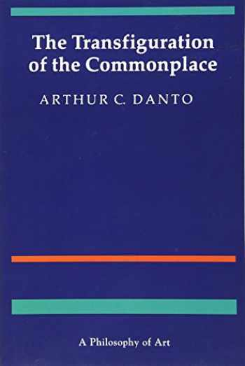 9780674903463-0674903463-The Transfiguration of the Commonplace: A Philosophy of Art