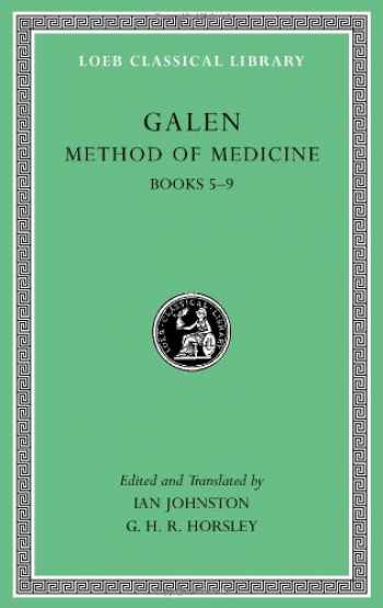 9780674996793-0674996798-Galen: Method of Medicine, Volume II: Books 5-9 (Loeb Classical Library)