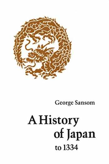 9780804705233-0804705232-A History of Japan to 1334