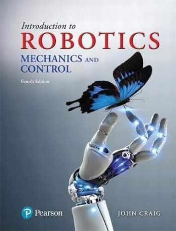9780133489798-0133489795-Introduction to Robotics: Mechanics and Control (4th Edition)