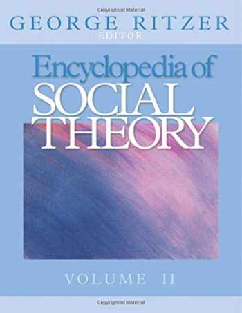 9780761926115-0761926119-Encyclopedia of Social Theory (Two Volume Set)