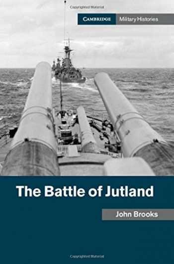 9781107150140-1107150140-The Battle of Jutland (Cambridge Military Histories)