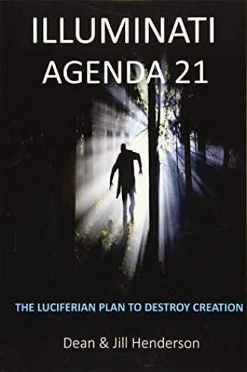 9781720819103-1720819106-Illuminati Agenda 21: The Luciferian Plan To Destroy Creation