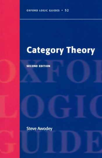9780199237180-0199237182-Category Theory (Oxford Logic Guides, 52)