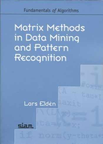 9780898716269-0898716268-Matrix Methods in Data Mining and Pattern Recognition (Fundamentals of Algorithms)