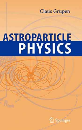 9783540253129-3540253122-Astroparticle Physics