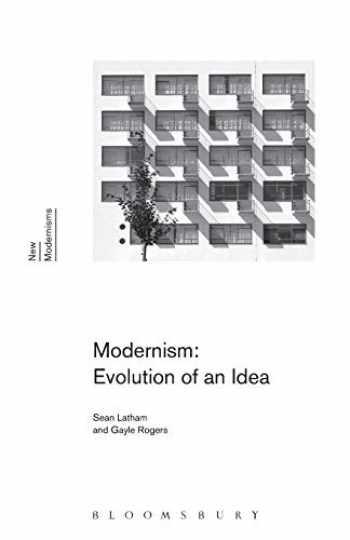 9781472523778-1472523776-Modernism: Evolution of an Idea (New Modernisms)