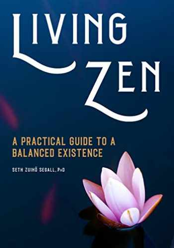 9781646115839-164611583X-Living Zen: A Practical Guide to a Balanced Existence