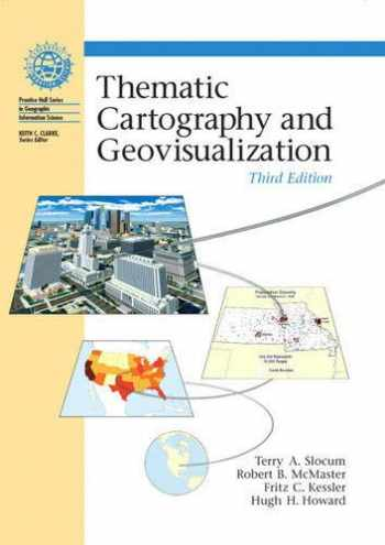 9780132298346-0132298341-Thematic Cartography and Geovisualization, 3rd Edition