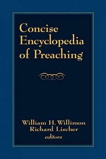 9780664227234-0664227236-Concise Encyclopedia of Preaching