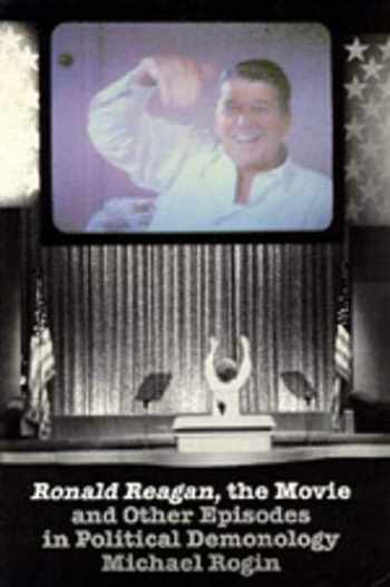 9780520064690-0520064690-Ronald Reagan The Movie: And Other Episodes in Political Demonology