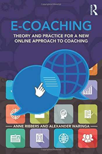 9781138778740-1138778745-E-Coaching: Theory and practice for a new online approach to coaching