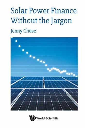 9781786347459-1786347458-Solar Power Finance Without The Jargon