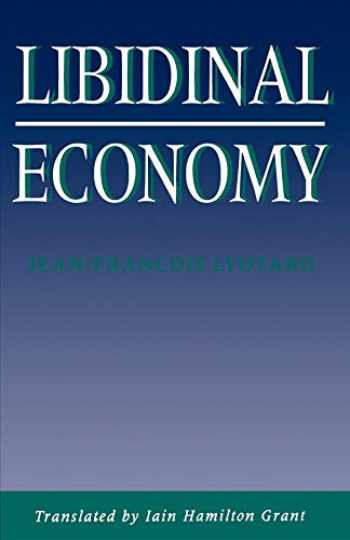 9780253207289-0253207282-Libidinal Economy (Theories of Contemporary Culture)