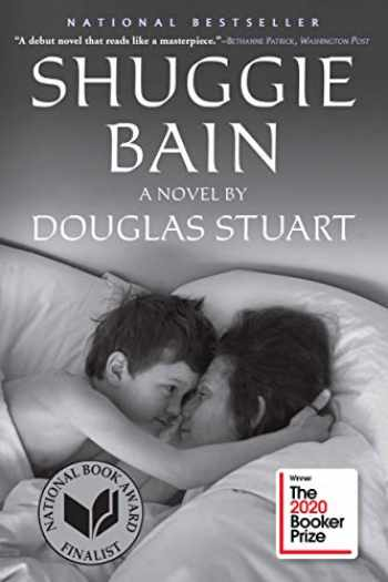 9780802148049-0802148042-Shuggie Bain: A Novel