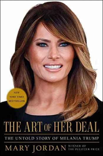 9781982113407-1982113405-The Art of Her Deal: The Untold Story of Melania Trump