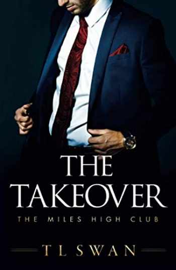 9781542017336-1542017335-The Takeover (The Miles High Club)
