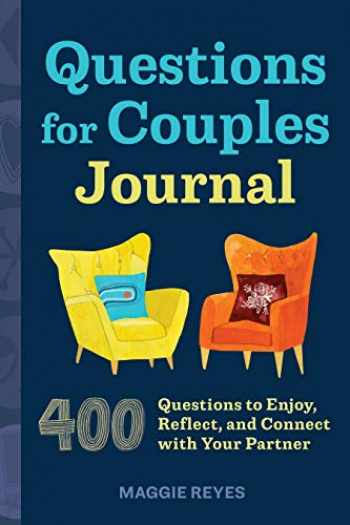 9781646119523-1646119525-Questions for Couples Journal: 400 Questions to Enjoy, Reflect, and Connect with Your Partner