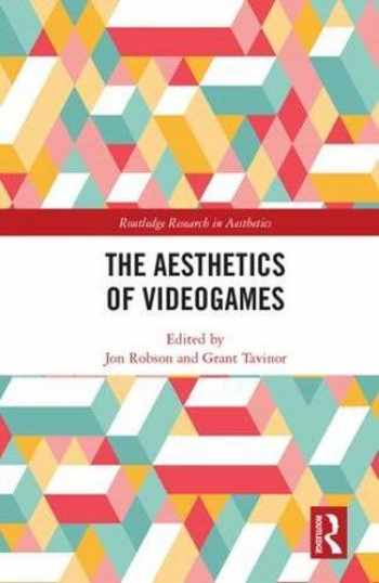 9781138629585-1138629588-The Aesthetics of Videogames (Routledge Research in Aesthetics)