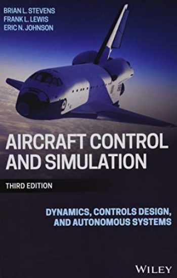 9781118870983-1118870980-Aircraft Control and Simulation: Dynamics, Controls Design, and Autonomous Systems