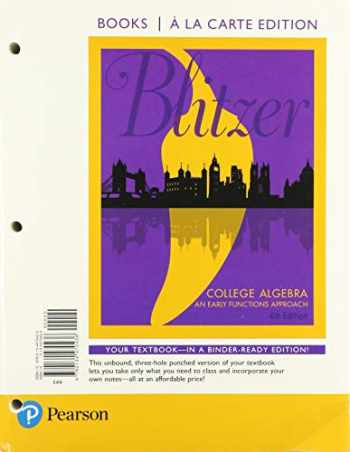 9780136165910-0136165915-College Algebra: An Early Functions Approach, Loose-Leaf Edition Plus MyLab Math with Pearson eText -- 18 Week Access Card Package